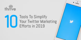 10 Useful Tools To Simplify Your Twitter Marketing Efforts in 2019