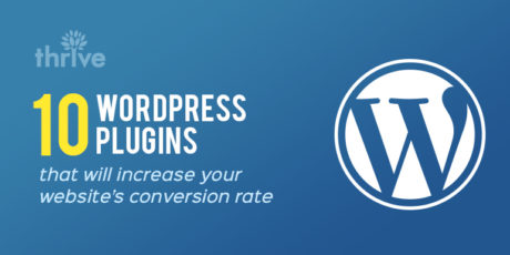 10 WordPress Plugins that will increase your website's conversion rate