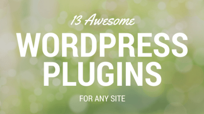 Awesome WordPress Plugins For Any Site