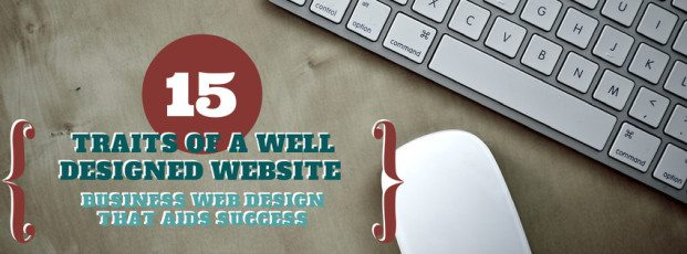 Well-Designed Business Website | 15 Essential Features