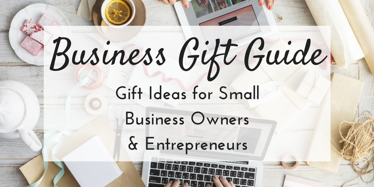 business gift ideas gifts for small business owners entrepreneurs