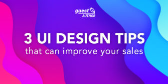 3 UI design tips that will improve your sales