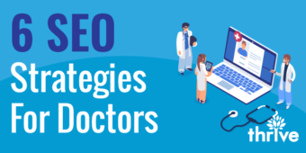 SEO for Doctors: 6 Strategies + Infographic