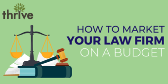 Learning how to market your law firm on a budget