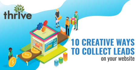 10 creative ways to collect leads on your website