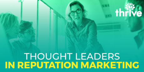 Top thought leaders in reputation marketing