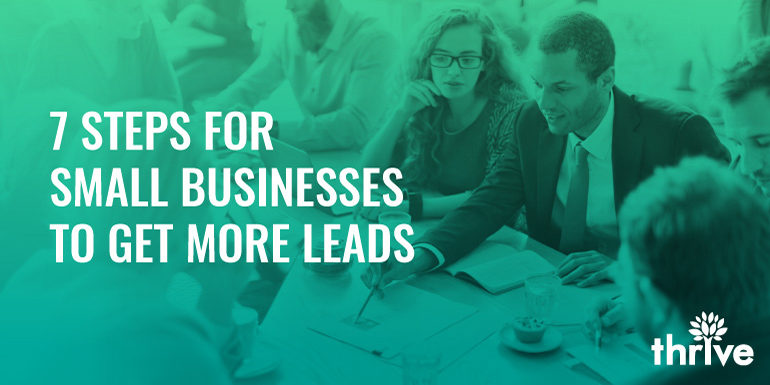 Steps for small businesses to get more leads