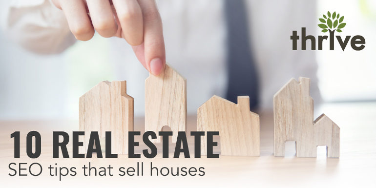 SEO tips for real estate that sell houses