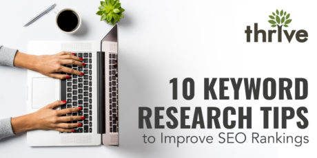 10 Keyword Research Tips to Improve SEO Rankings