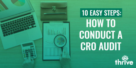 How to Conduct a CRO Audit in 10 Easy Steps
