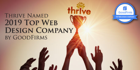 Thrive Named 2019 Top Web Design Company by GoodFirms