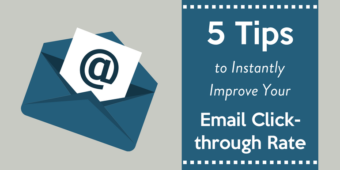 Boost Your Next E-Mail's Click-Through Rate with These 5 Tips