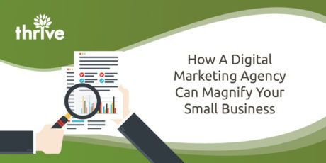 How a Digital Marketing Agency Can Magnify Your Small Business