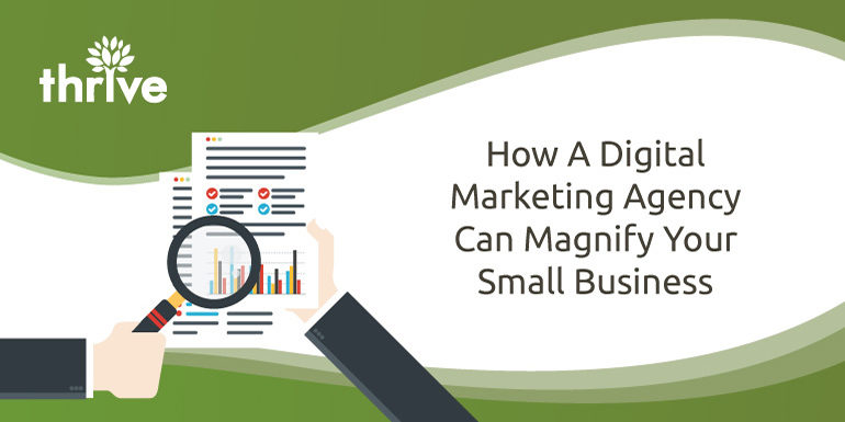 How digital marketing agency magnify small business