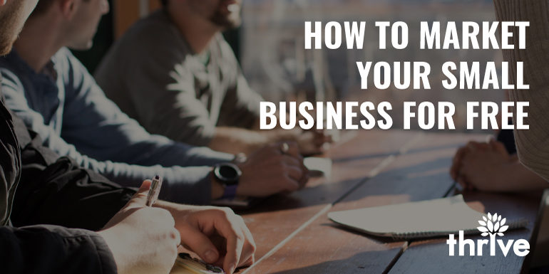 How to market your business free