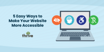 5 easy ways to make your website more accessible