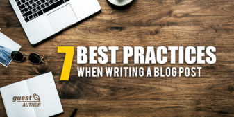 7 best practices when writing a blog post