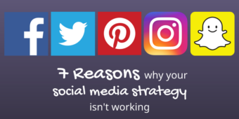 Seven Reasons Why Your Social Media Strategy Isn't Working (And What to Do About It)
