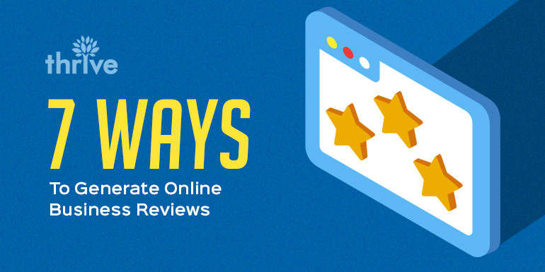 7 ways to generate online business reviews