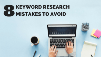 8 Keyword Research Mistakes to Avoid