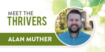 Meet The Thrivers: Alan Muther