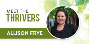 Meet The Thrivers: Allison Frye