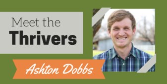 Meet the Thrivers Series: Ashton Dobbs
