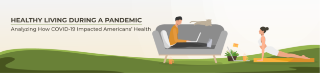 Healthy living during a pandemic