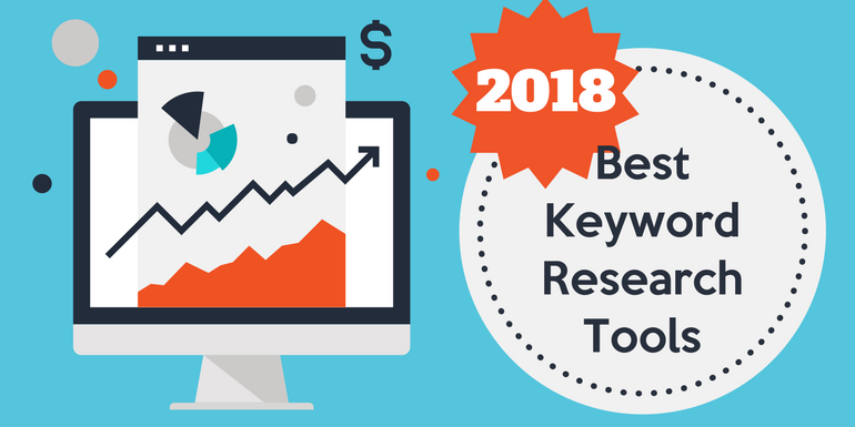 Best SEO Keyword Research Tools To Try In 2018
