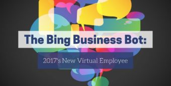 Bing Business Bot: 2017's New Virtual Employee