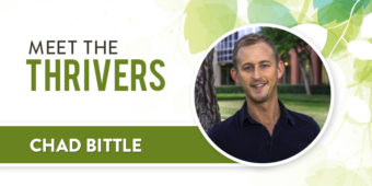 Meet the Thrivers: Chad Bittle