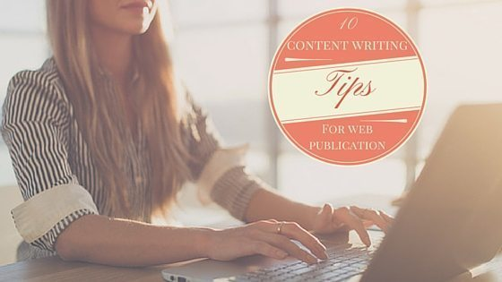 Tips About Content Writing For Web Publication