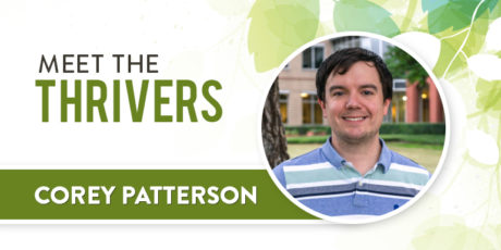 Meet The Thrivers: Corey Patterson