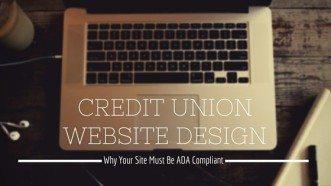 ADA Compliance for Credit Union Website Design