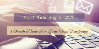 8 Ideas for Your Next Email Marketing Campaign