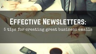 5 Tips for Effective Business Newsletters