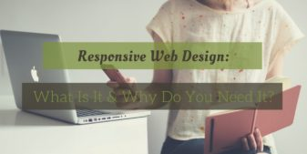What Is Responsive Website Design & Why Is It Essential In 2017?