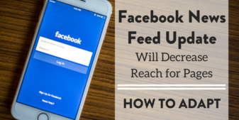 Facebook News Feed Update Will Decrease Reach for Pages