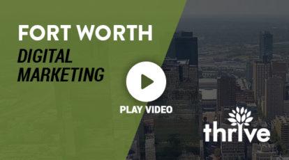 Fort Worth Digital Marketing Agency
