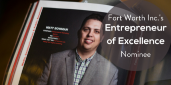 Thrive President, Matt Bowman, Nominated for Fort Worth Inc.'s E...