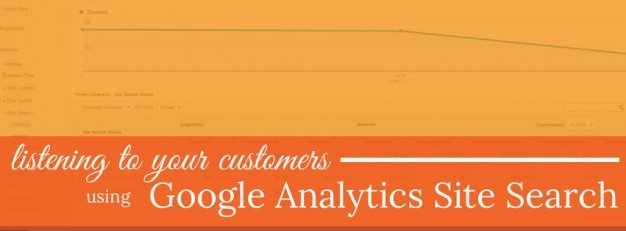 Using Google Analytics Site Search To Listen In On Your Customers