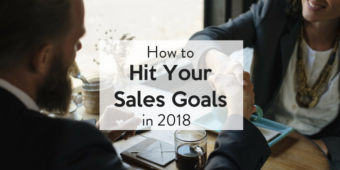 How to Hit Your Sales Goals in 2018