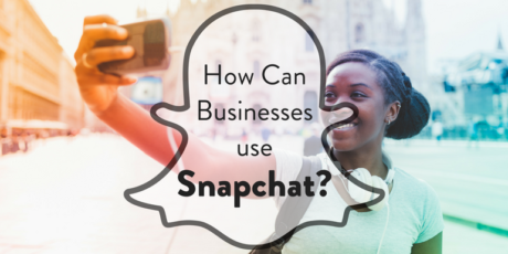 How Can Businesses Use Snapchat