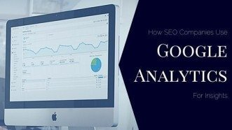 How SEO Companies Use Google Analytics For Insights