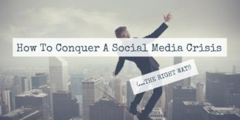How To Conquer A Social Media Crisis (The Right Way)