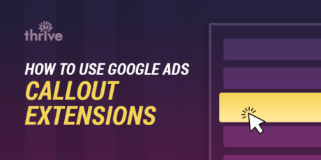 How To Use Google Ads Callout Extensions (1)