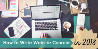How to Write Website Content in 2018: A Guide to Content Writing Best Practices