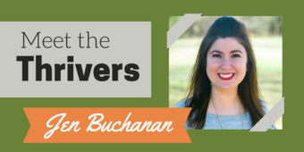 Meet the Thrivers Series: Jen Buchanan
