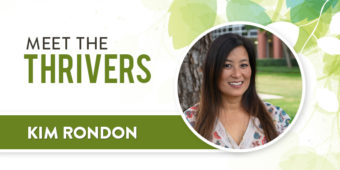 Meet the Thrivers: Kim Rondon