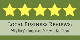 Local Business Reviews: Why They're Important & How to Get Them